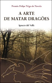 a arte de matar dragões