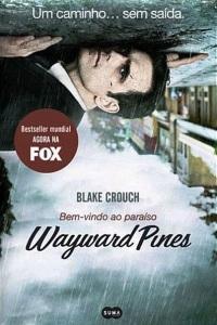 wayward-pines-paraiso
